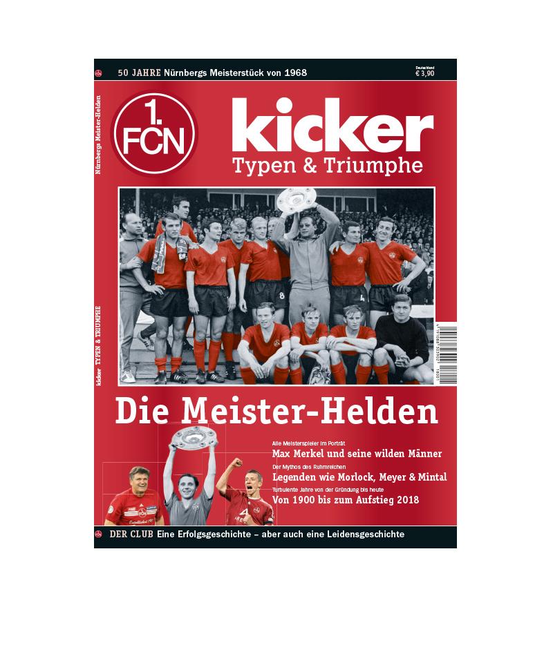 kicker Typen & Triumphe 1. FCN Die Meisterhelden - weiss